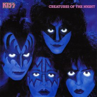 Kiss - Creatures Of The Night, US