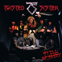 Twisted Sister - Still Hungry, EU