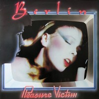 Berlin - Pleasure Victim, D