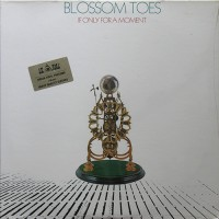 Blossom Toes - If Only For A Moment, ITA (Re)