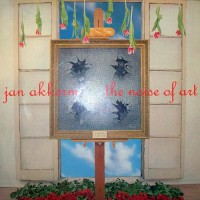 Akkerman, Jan - The Nois Of Art, D