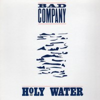 Bad Company - Holy Water, US
