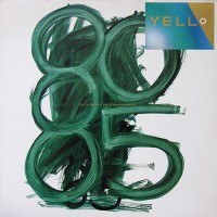 Yello - 1980-1985 The New Mix In One Go, FRA