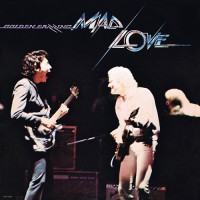 Golden Earring - Mad Love, US
