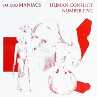 10,000 Maniacs - Human Conflict Number Five, US