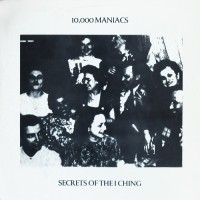 10,000 Maniacs - Secrets Of The I Ching, US