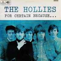 Hollies, The - For Certain Because, NL (Or)