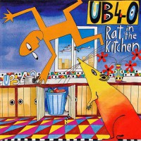 Ub 40 - Rat In The Kitchen (ins)