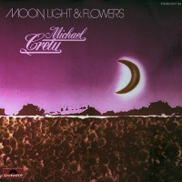 Cretu, Michael - Moon, Light And Flowers, D