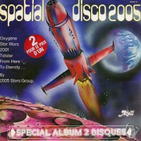 2005 Stars Group - Spacial Disco (2 LP)