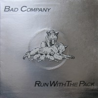 Bad Company - Run With The Pack, UK