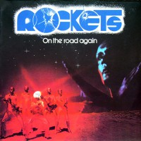 Rockets - On The Road Again, D