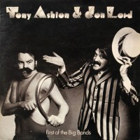Ashton & Lord - First Of The Big Bands, UK