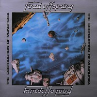 Final Offspring - The Destruction Of Mundhora