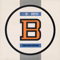 Bad Company - Fame And Fortune, US