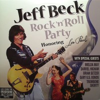 Beck, Jeff - Rock 'n' Roll Party Honoring Les Paul