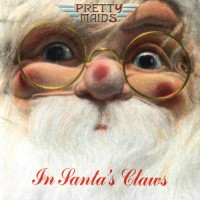 Pretty Maids - In Santa's Claws