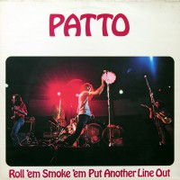 Patto - Roll 'Em Smoke 'Em Put Another Line Out, UK