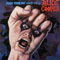 Alice Cooper - Raise Your Fist And Yell, D
