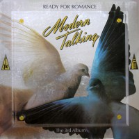 Modern Talking - The 3rd Album / Ready For Romance, D