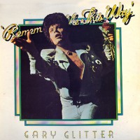 Gary Glitter - Remember Me This Way, UK
