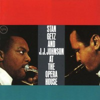 Stan Getz & J.J. Johnson - At The Opera House (white Col)