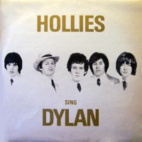 Hollies, The - Hollies Sing Dylan, UK (STEREO)