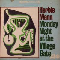 Herbie Mann - Monday Night At The Village Gate