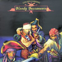 Golden Earring - Bloody Buccaneers, NL
