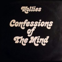 Hollies, The - Confessions Of The Mind, UK
