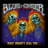 Blue Cheer - What Doesn't Kill You, EU