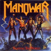 Manowar - Fighting The World, D