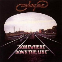 Tramline - Somewhere Down The Line (Pink Eye)
