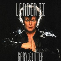 Gary Glitter - Leader II, UK