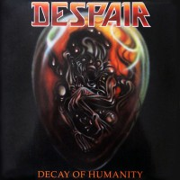 Despair - Decay Of Humanity, EU