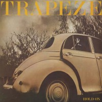 Trapeze - Hold On (white Vynil)