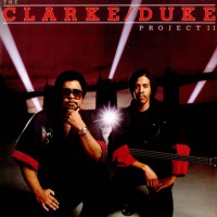Stanley Clarke/Duke George - The Clarke/Duke Project II (ins)