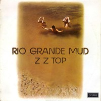 Zz Top - Rio Grande Mud, US