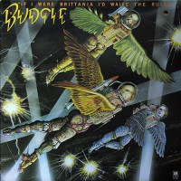 Budgie - If I Were Brittania I'd Waive The Rules, US (Promo)
