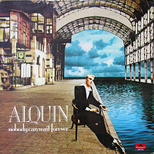 Alquin - Nobody Can Wait Forever, NL