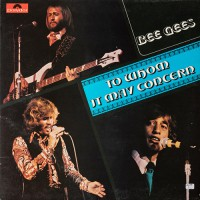 Bee Gees - To Whom It May Concern, UK