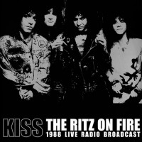 Kiss - The Ritz On Fire 1988 Live Radio Broadcast