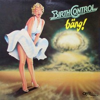 Birth Control - Bang, D (Or)