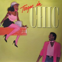 Chic - Tongue In Chic, US