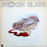 Broken Glass - Broken Glass, US
