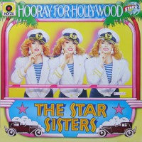 Star Sisters - Hooray For Hollywood