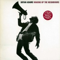 Adams, Bryan - Waking Up The Neighbours, EU