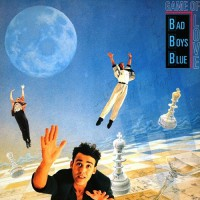 Bad Boys Blue - Game Of Love, D