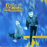 Debut De Soiree - Passagers De La Noit