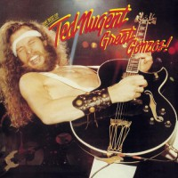 Nugent Ted - Great Gonzos - Best Of Ted Nugent